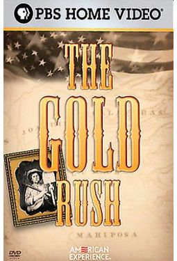 PBS - American Experience - Gold Rush