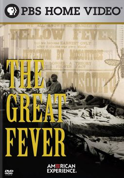 The American Experience - The Great Fever