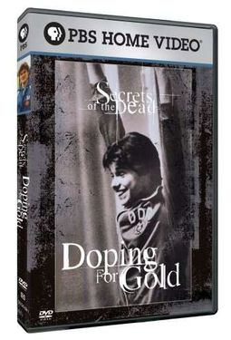 Doping for Gold (Secrets of the Dead Series)
