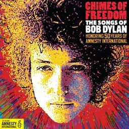 Chimes of Freedom: The Songs of Bob Dylan -