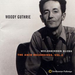 The Asch Recordings, Volume 2: Muleskinner Blues