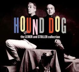 Hound Dog - The Leiber & Stoller Collection