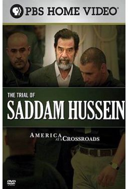 America at a Crossroads: The Trial of Saddam