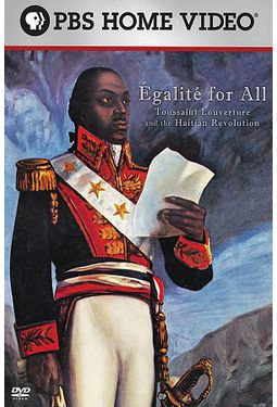 Egalite for All: Toussaint Louverture & the