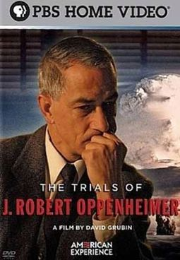 American Experience - The Trials of J. Robert
