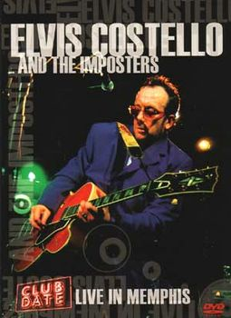 Elvis Costello & The Imposters - Club Date: Live