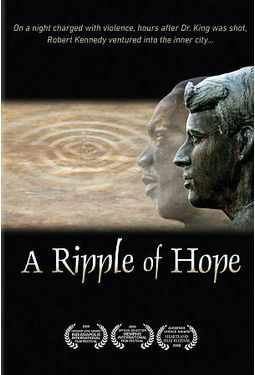 A Ripple of Hope (Robert F. Kennedy Documentary)