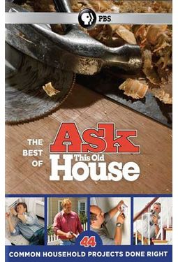 Ask This Old House - The Best of Ask This Old