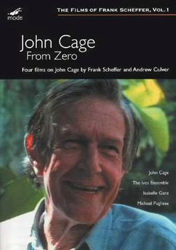 John Cage - From Zero: Four Films On John Cage By