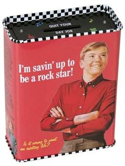 Tin Bank - I'm Savin' Up To Be A Rock Star!