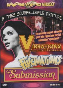 Vibrations / Fluctuations / Submission (Triple