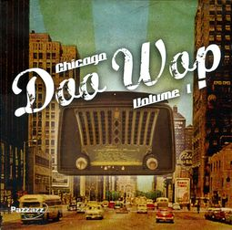 Chicago Doo Wop, Volume 1