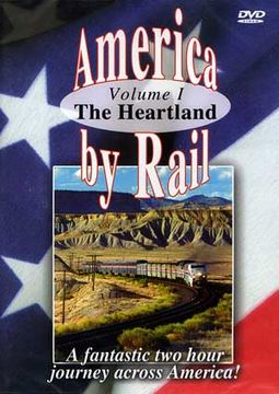 Trains - America by Rail: The Heartland