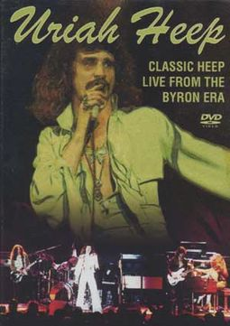 Classic Heep Live from the Byron Era