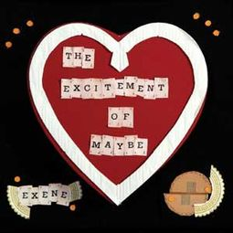 The Excitement Of Maybe(Limited Edition)