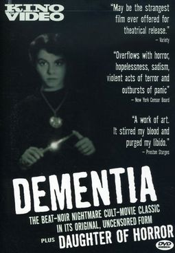 Dementia / Daughter of Horror