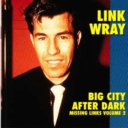 Big City After Dark - Missing Links, Volume 2