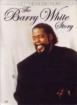 Let The Music Play: The Barry White Story