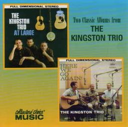 The Kingston Trio at Large / Here We Go Again!