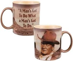 John Wayne - A Mans Got To Do - 12 oz. Ceramic Mug