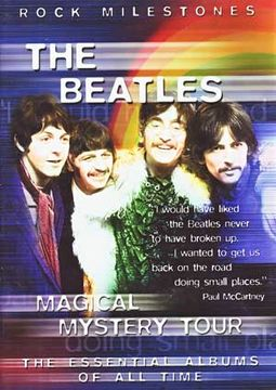 Rock Milestones - The Beatles' Magical Mystery