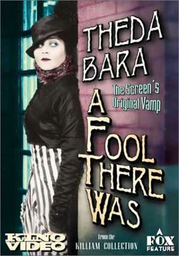 A Fool There Was (Kino) (Silent)