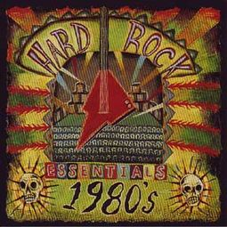 Hard Rock Essentials: 80s