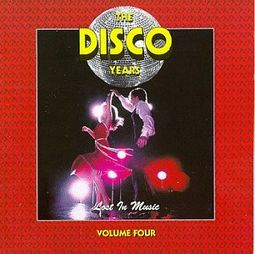The Disco Years, Volume 4: Lost in the Music