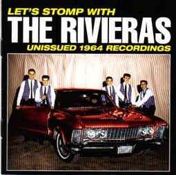 Let's Stomp With The Rivieras - Unissued 1964