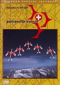 Aviation - Patrouille Suisse: Rolling in the Sky