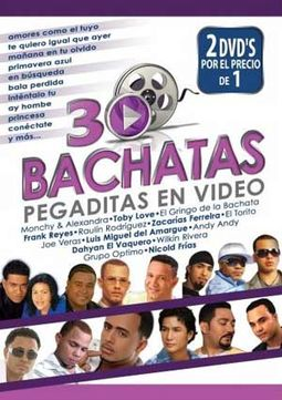 30 Bachatas Pegaditas En Video (2-DVD)