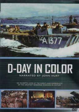 D-Day In Color: An In-Depth Look at the Events