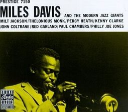 Miles Davis And The Modern Jazz Giants (180GV)