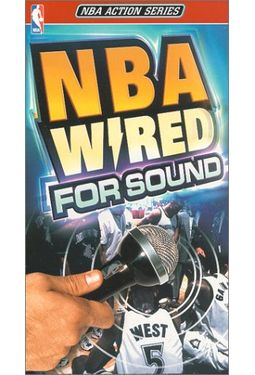 Basketball - NBA Wired for Sound