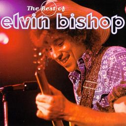 Best of Elvin Bishop [Polygram]