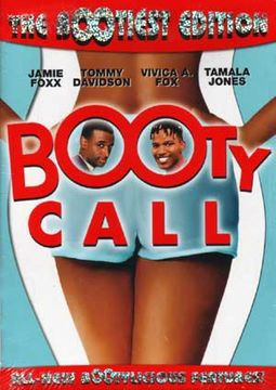 "Booty Call (""The Bootiest"" Edition)"