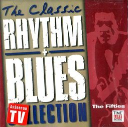 The Classic Rhythm + Blues Collection: The Fifties