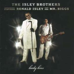Body Kiss (Feat. Ronald Isley AKA Mr. Biggs)