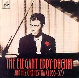 The Elegant Eddy Duchin and His Orchestra