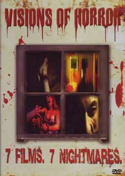 Visions of Horror (7 Films. 7 Nightmares.) (My