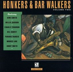Honkers & Bar Walkers, Volume 2