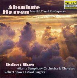 Absolute Heaven - Essential Choral Masterpieces