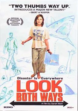 look both ways by sarah watts Sarah watt, writer and director of many short animated films and the features look both ways and my year without sex, died from cancer at her melbourne home on friday.