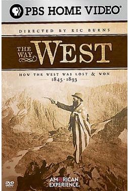 PBS - American Experience - The Way West: How The