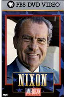 Nixon - The American Experience