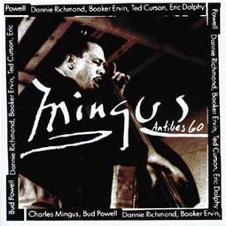 Mingus at Antibes (Live)