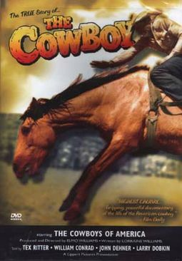 The True Story of... The Cowboy