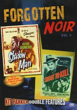 Forgotten Noir, Volume 3: Shadow Man / Shoot To