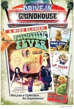 Drive-In Grindhouse: Psychedelic Fever/The