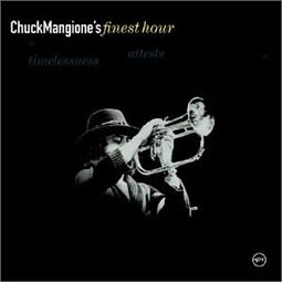 Chuck Mangione's Finest Hour